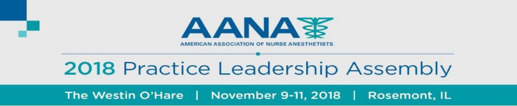 AANA American Association of nurse anesthetists 2018 practice leadership assembly