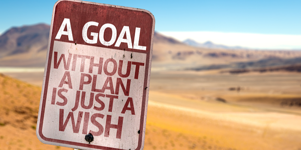 A Goal Without a Plan Is Just A Wish sign with a desert background-1