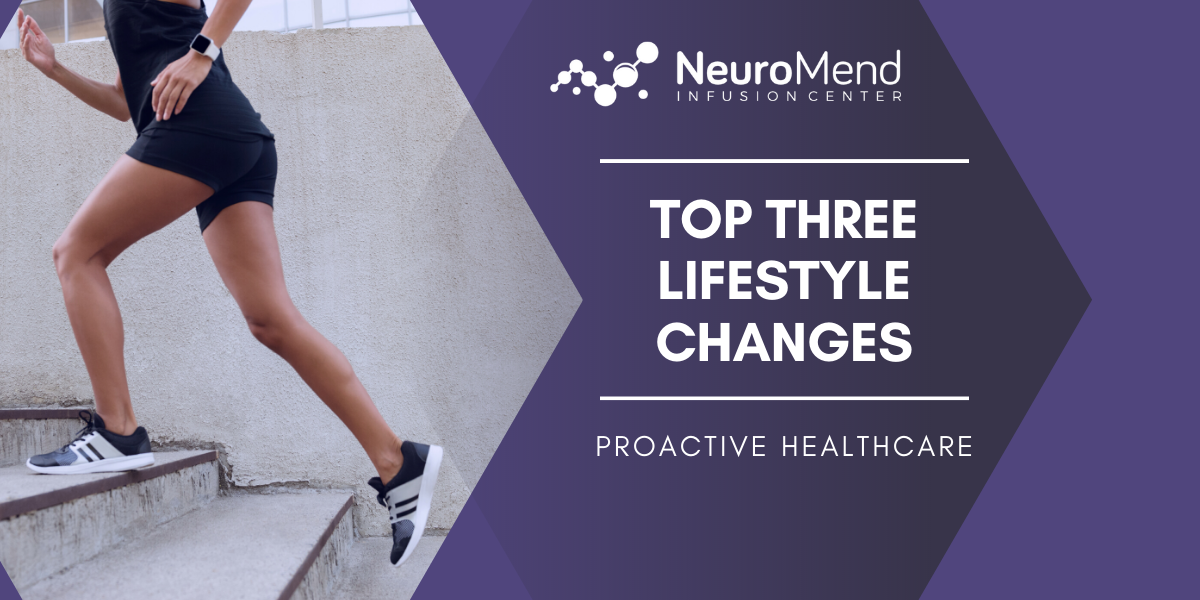 Lifestyle Changes | NeuroMend Infusion Center