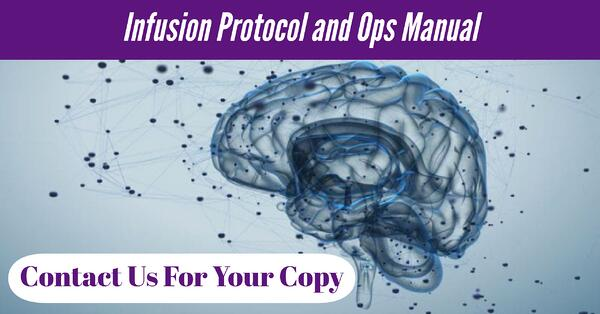 Neuromend ketamine infusion protocol and ops manual